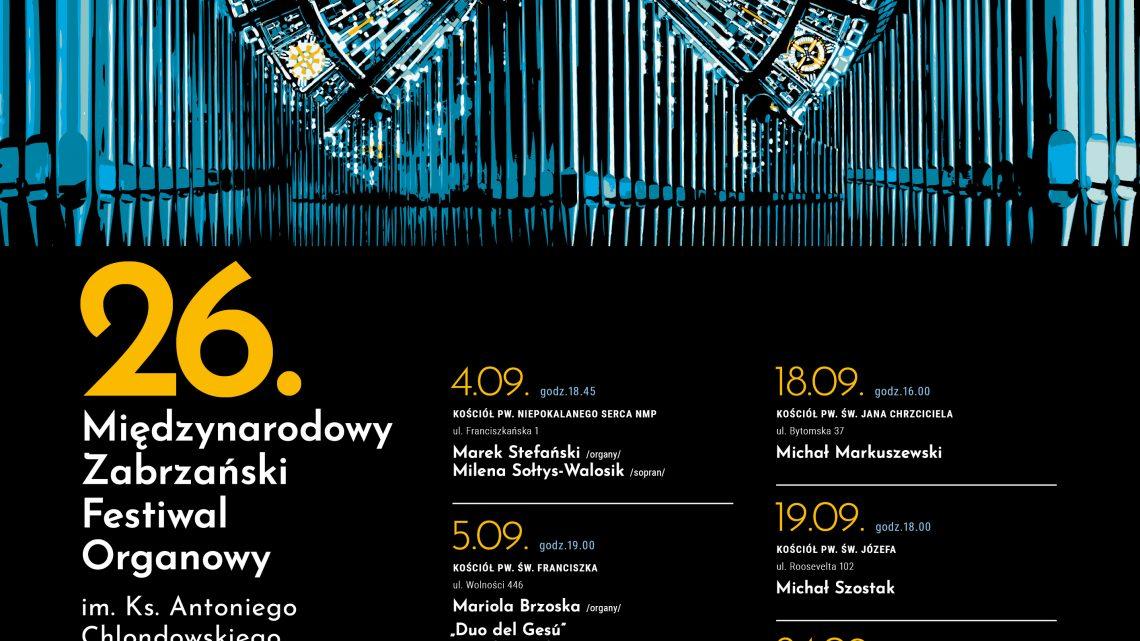 26. Międzynarodowy Zabrzański Festiwal Organowy im. ks. Antoniego Chlondowskiego