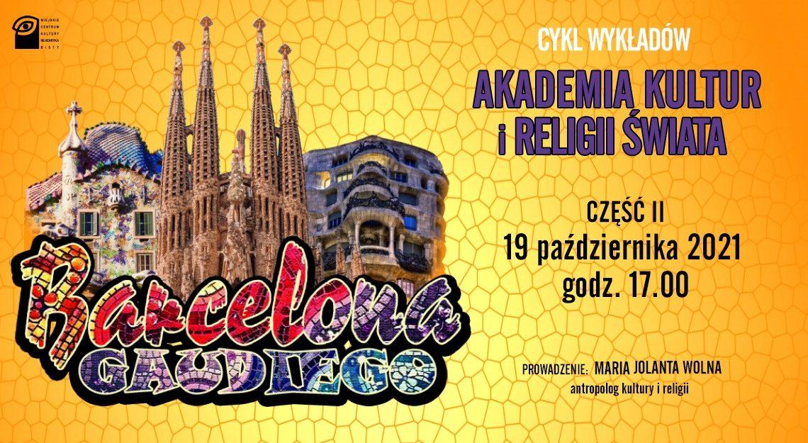 """Barcelona Gaudiego"" – cz. II"